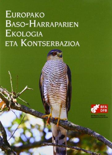 9788477524885: Europako Baso-Harraparien Ekologia Eta Kontserbazioa