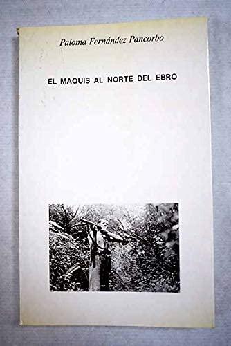 9788477530190: MAQUIS AL NORTE DEL EBRO - EL