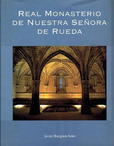 9788477539704: Real monasterio de nuestra señora de rueda