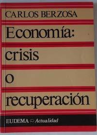 9788477540205: Economia:crisis o recup.