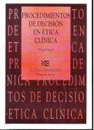9788477540830: Procedimientos de decision en etica clinica