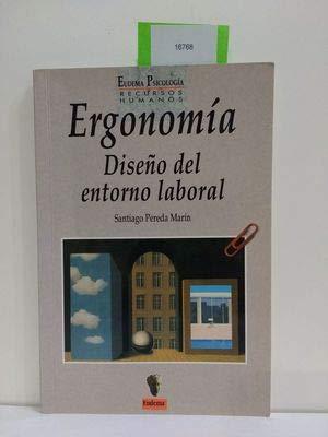 Ergonomía: diseño del entorno laboral: PEREDA, Santiago