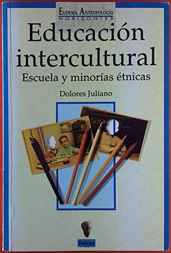 9788477541431: Educacion intercultural. escuela y minorias etnicas