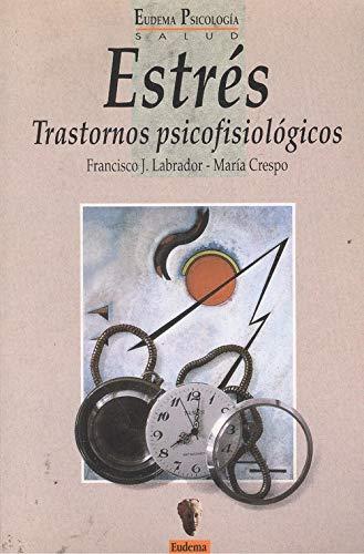 9788477541592: Estres (trastornos psicofisiologicos)