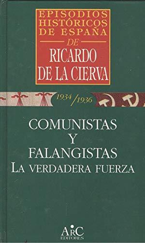 9788477542490: Comunistas y falangistas