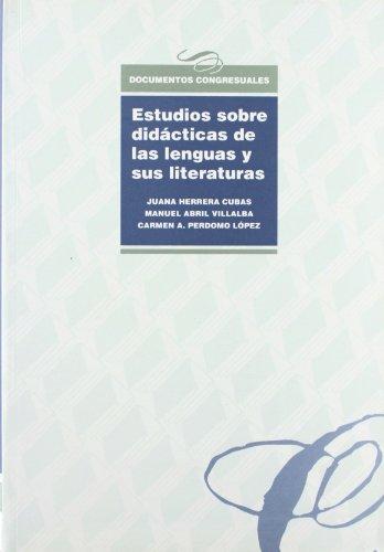 9788477568513: ESTUDIOS SOBRE DIDÁCTICAS DE LAS LENGUAS Y SUS LITERATURAS. DIVERSIDAD CULTURAL, PLURILINGÜISMO Y ESTRATEGIAS DE APRENDIZAJE