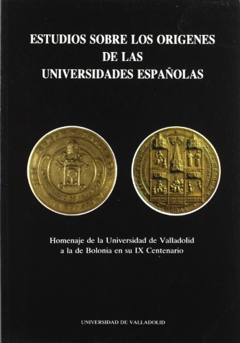 Estudios sobre el origen de las universidades: SANCHEZ MOVELLAN, ELENA