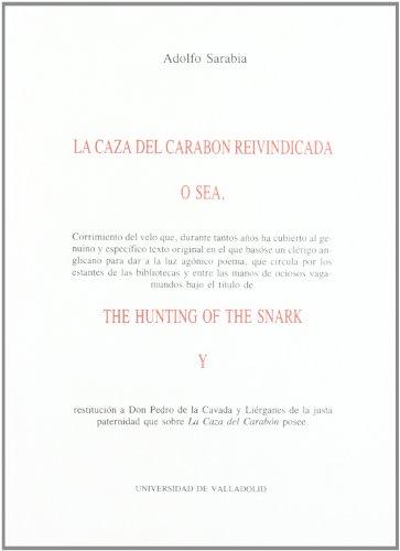 9788477622017: Caza Del Carabon Reivindicada, La. (Creación Literaria Sobre