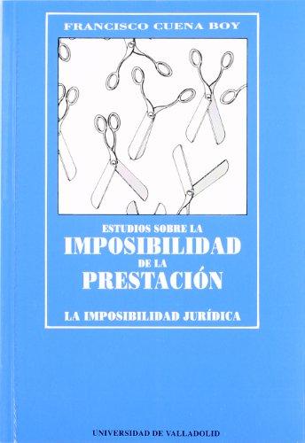 9788477622758: Estudios Sobre La Imposibilidad de La Prestación