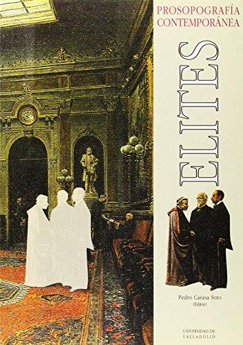 9788477624530: Elites: Prosopografia contemporanea (Serie Historia y sociedad) (Spanish Edition)