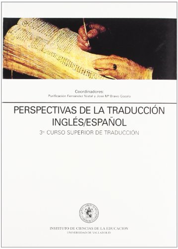 9788477624875: Perspectivas de la traduccion ingles-espanol : 3 curso superior de traduccion