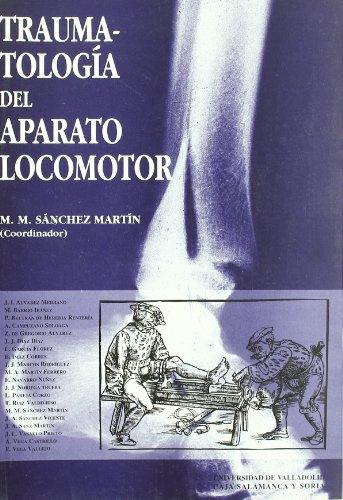 9788477626305: Traumatología Del Aparato Locomotor