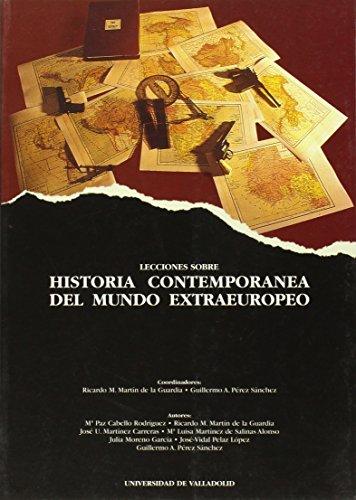 9788477626633: Lecciones Sobre Historia Contemporanea de Mundo Extraeuropeo