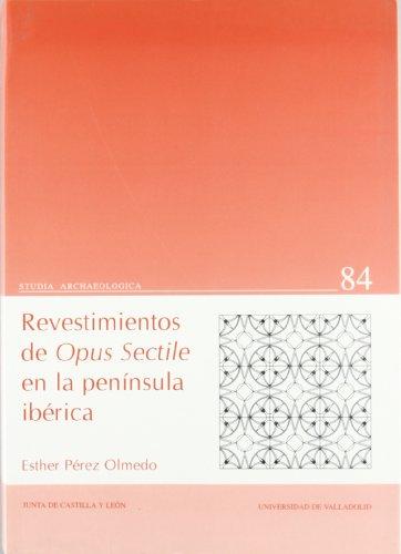 9788477626657: Revestimientos de opus sectile en la Península Ibérica