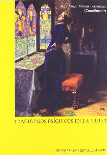 9788477626725: TRASTORNOS PSÍQUICOS EN LA MUJER (1ª Reimpresión)