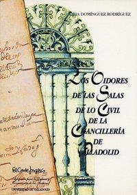 9788477627227: Los Oidores de las Salas de lo Civil de la Chancillería de Valladolid