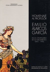 9788477627876: Homenaje Al Profesor Emilio Alarcos García En el Centenario de Su Nacimiento, 1895-1995