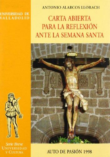 9788477628033: Carta Abierta Para La Reflexion Ante La Semana Santa. Auto de Pasion 1998