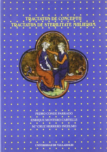 9788477629696: Tractatus de conceptu ;: Tractatus de sterilitate mulierum (Serie Lingüística y filología)
