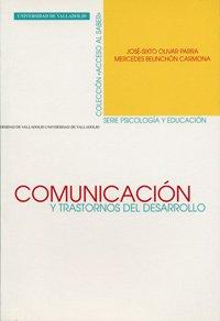 Comunicación y trastornos del desarrollo : evaluación: Mercedes Belinchón Carmona,