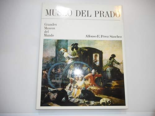 Museo del Prado (Spanish Edition) (9788477642954) by Alfonso E. Perez Sanchez