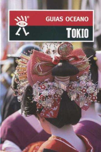 9788477643364: TOKIO - GUIA OCEANO (Spanish Edition)