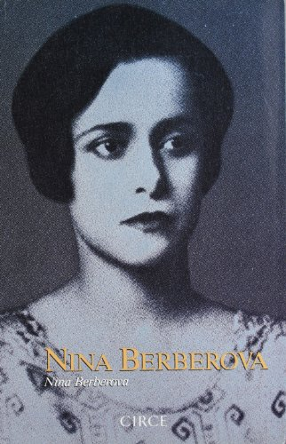 9788477650416: Nina Berberova (Biografía)