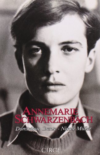 9788477650430: Annemarie Schwarzenbach. El angel inconsolable (Spanish Edition)
