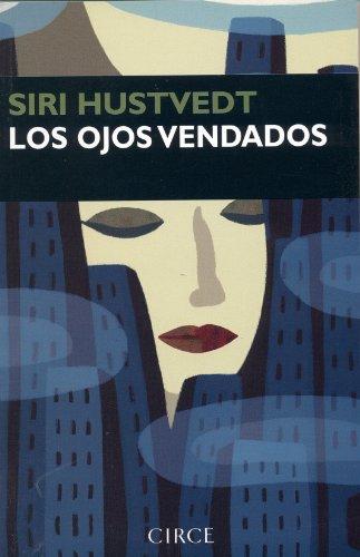 9788477650775: Los Ojos Vendados (Spanish Edition)
