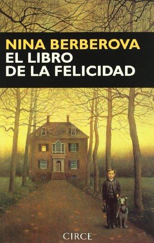 9788477651338: Libro de la felicidad, el (Narrativa (circe))