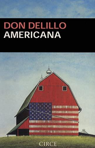 Americana (Narrativa) (Spanish Edition) (8477651523) by Delillo Don