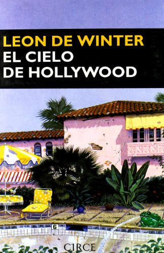 9788477651642: El Cielo de Hollywood (Narrativa) (Spanish Edition)
