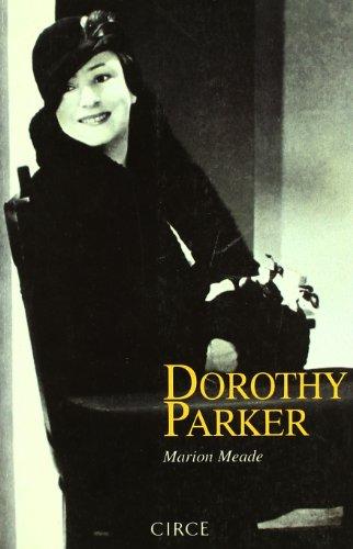 9788477651765: Dorothy Parker (Biografía)