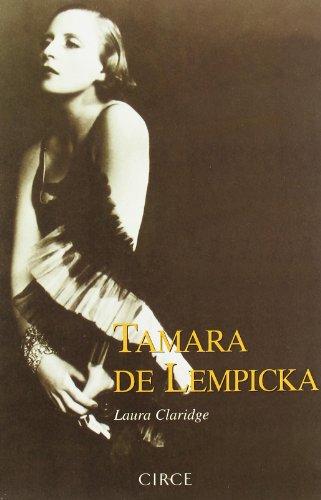 TAMARA DE LEMPIKA - Laura Claridge