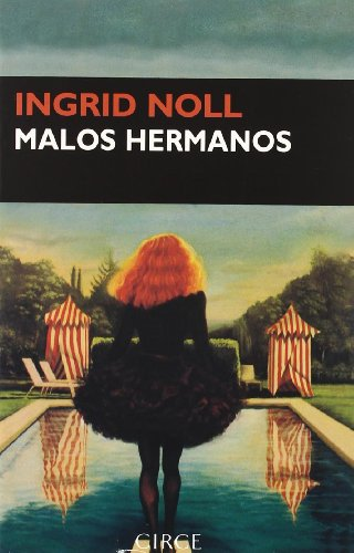 9788477652243: Malos hermanos (Narrativa)