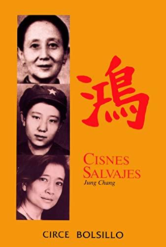 9788477652328: Cisnes salvajes (Biografias De Bolsillo) (Spanish Edition)