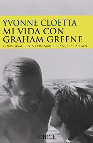 9788477652403: Mi vida con Graham Greene/ My Life with Graham Greene (Testimonio) (Spanish Edition)