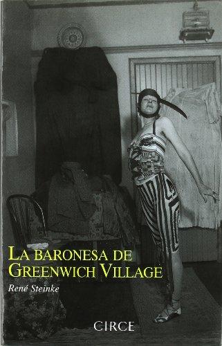 La Baronesa de Greenwich Village (Paperback) - Rene Steinke