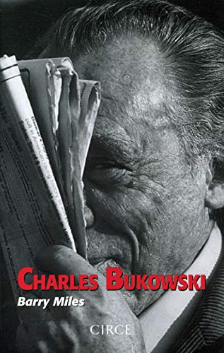 9788477652489: Charles Bukowski (Biografia) (Spanish Edition)