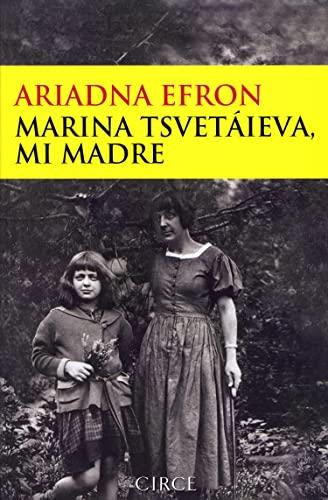 9788477652755: Marina Tsvetaieva, mi madre
