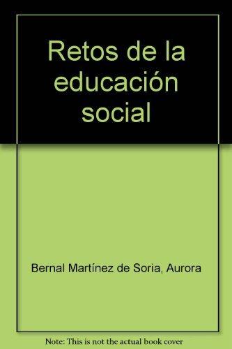 9788477681663: Retos de la educación social(9788477681663)