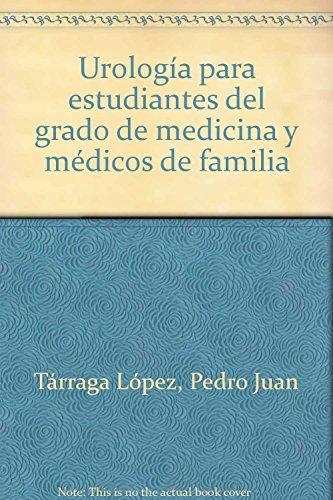 9788477682165: Urología para estudiantes del grado de medicina y médicos de familia