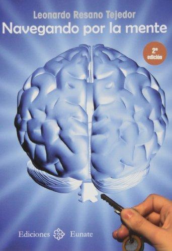 Navegando por la mente (Paperback): Leonardo Resano Tejedor