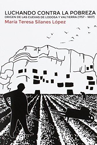 LUCHANDO CONTRA LA POBREZA. ORIGEN DE LAS: SILANES LÓPEZ, MARÍA