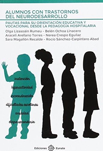 Alumnos con trastornos del neurodesarrollo: Pautas para: Lizasoain Rumeu, Olga