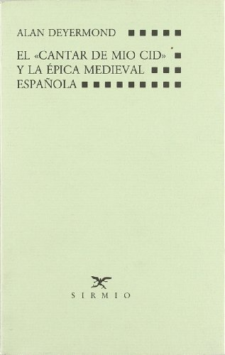 9788477690047: ElCantar de Mio Cid y la épica medieval española