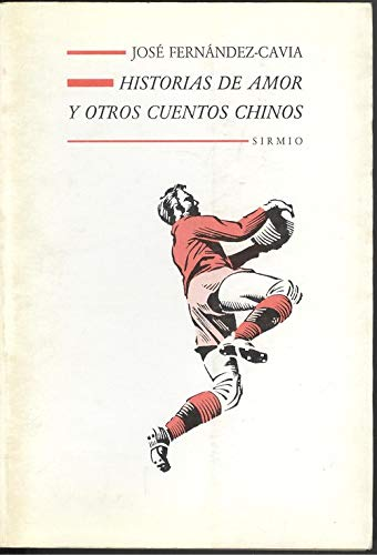 Historias de amor y otros cuentos chinos (Biblioteca mayor) (Spanish Edition): Fernandez-Cavia, ...