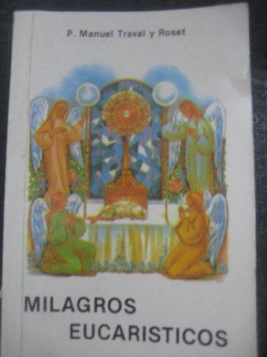 Milagros Eucaristicos: Roset, P. Manuel
