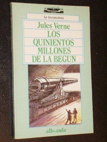 9788477720652: LOS QUINIENTOS MILLONES DE LA BEGUN