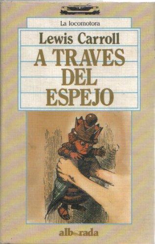 9788477720867: A TRAVES DEL ESPEJO.